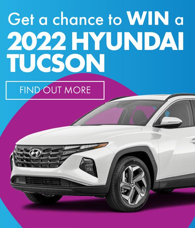 Get a Chance to win a 2022 Hyundai Tucson