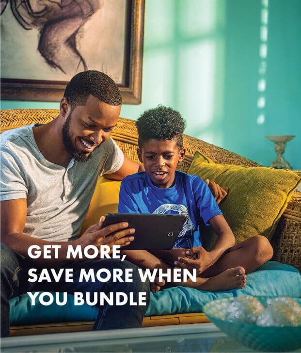 Get More Save More When you Bundle