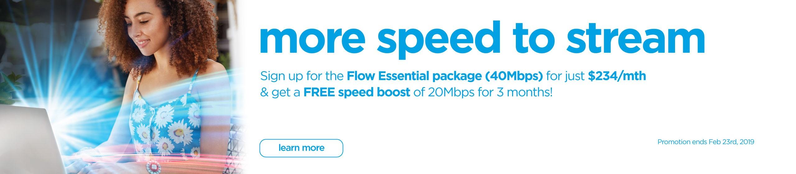 Flow broadband speedboost